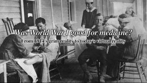 was first world war good for medicine